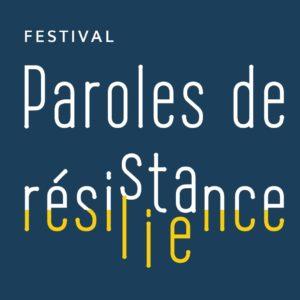 festival paroles de résistance en résilience