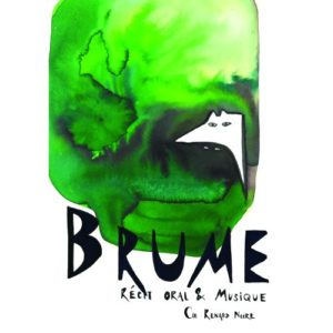 Affiche du spectacle Brume d'Anne Borlée, avec un loup dans une brume verte